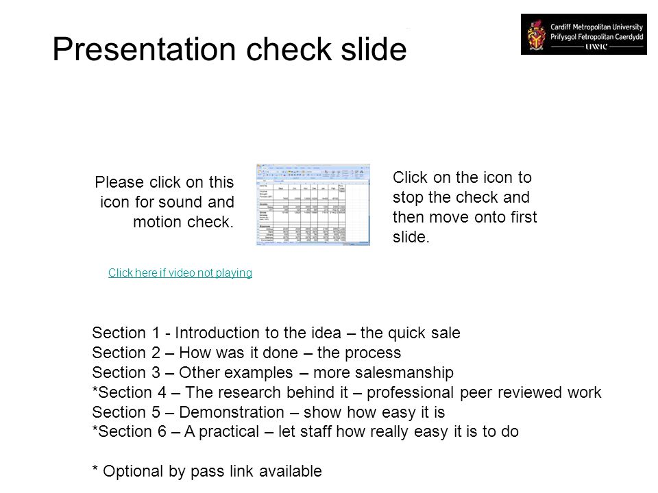 Presentation check slide Please click on this icon for sound and motion check. Click on the icon to stop the check and then move onto first slide. Sec