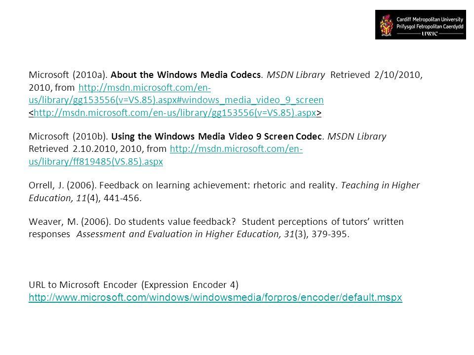 Microsoft (2010a). About the Windows Media Codecs.