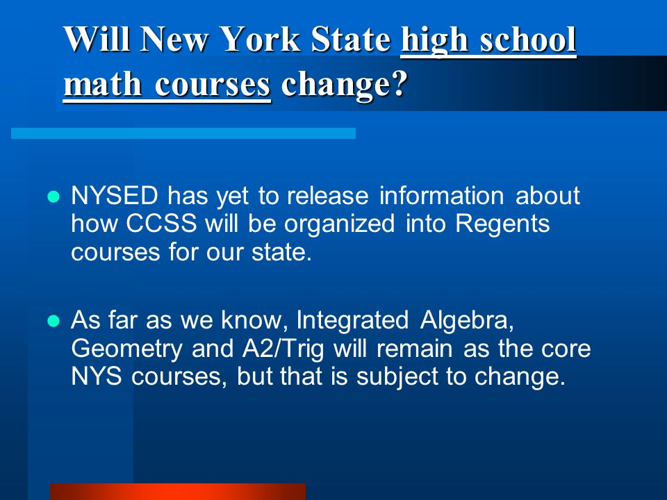 Will New York State high school math courses change.