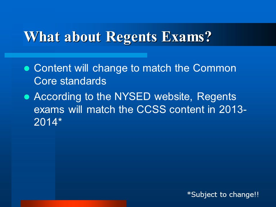 What about Regents Exams.