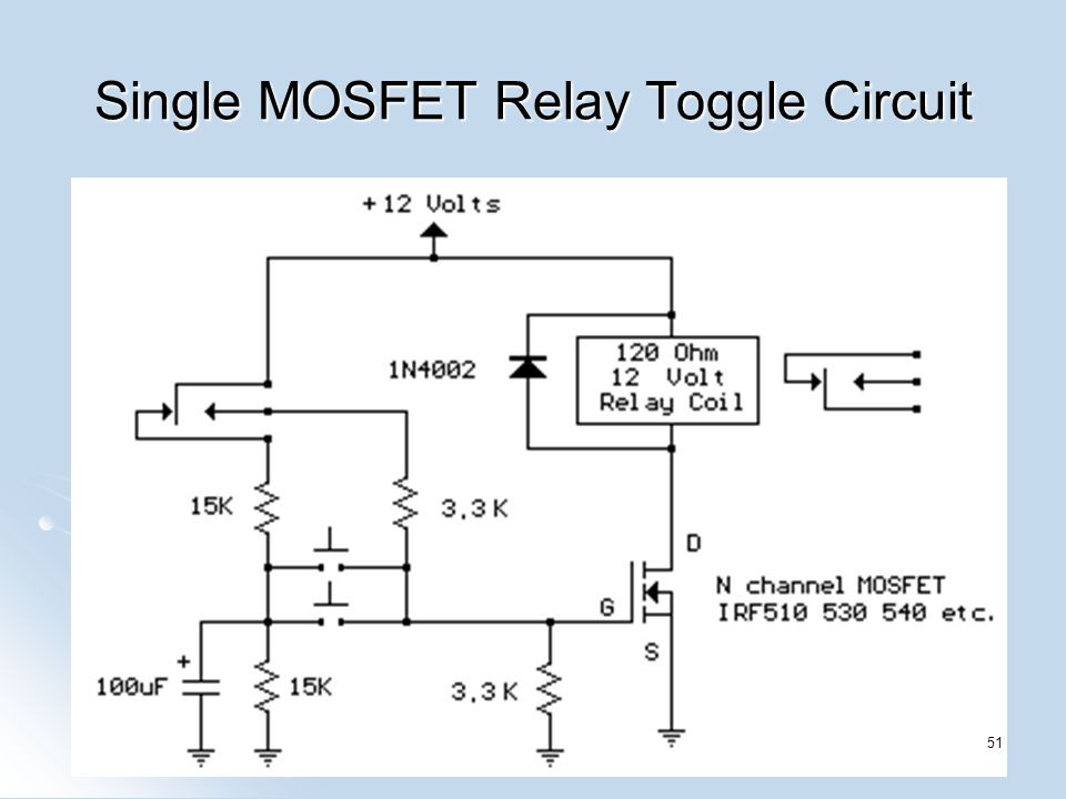 Single MOSFET Relay Toggle Circuit 51