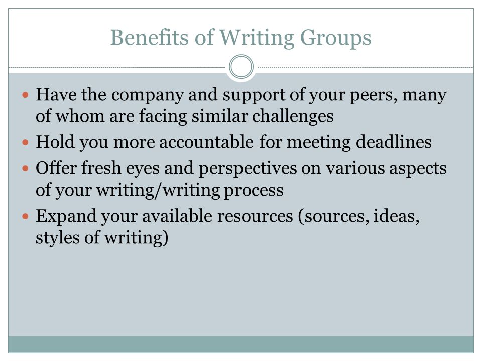 Getting Started There is no definitive way to start and maintain a writing group.