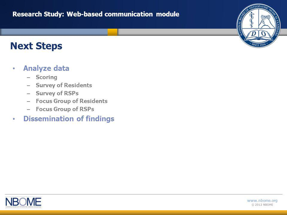 © 2012 NBOME www.nbome.org Web-based communication module Accreditation Council on Graduate Medical Education.