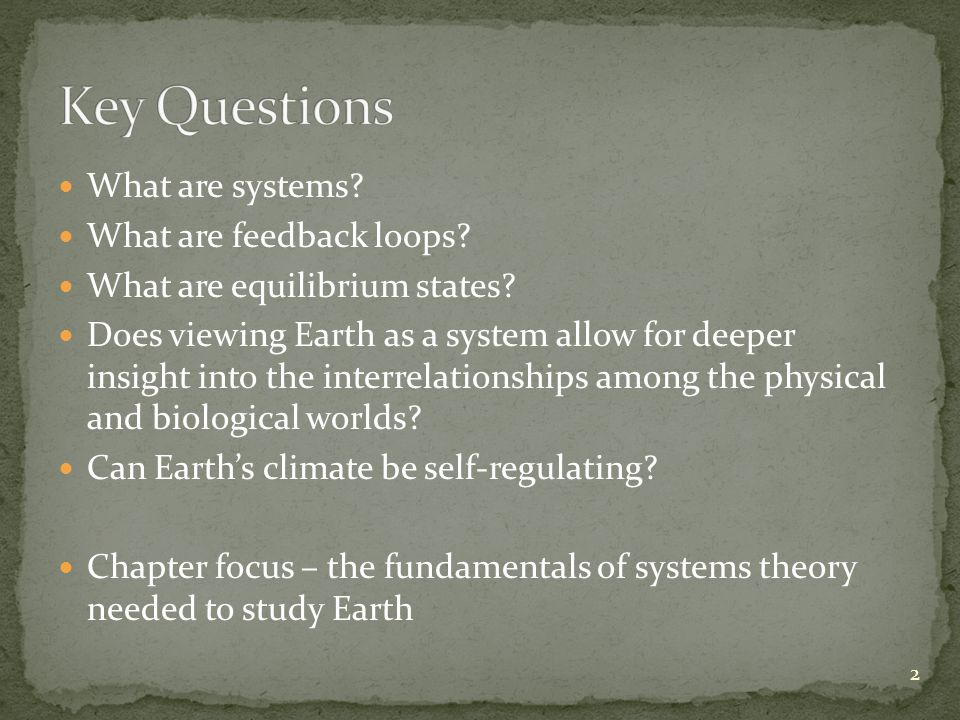What are systems. What are feedback loops. What are equilibrium states.