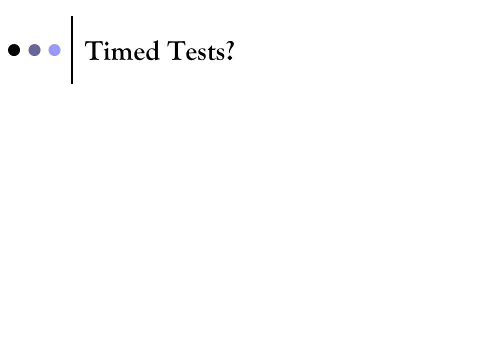 Timed Tests?