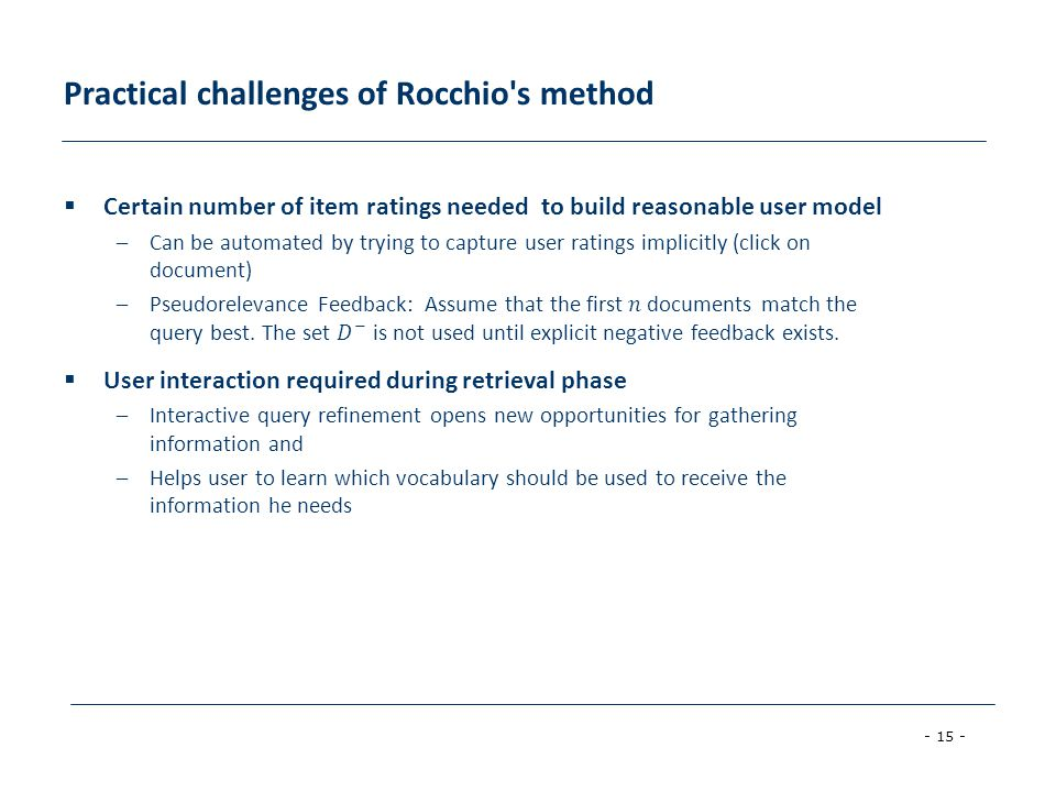 - 15 - Practical challenges of Rocchio's method