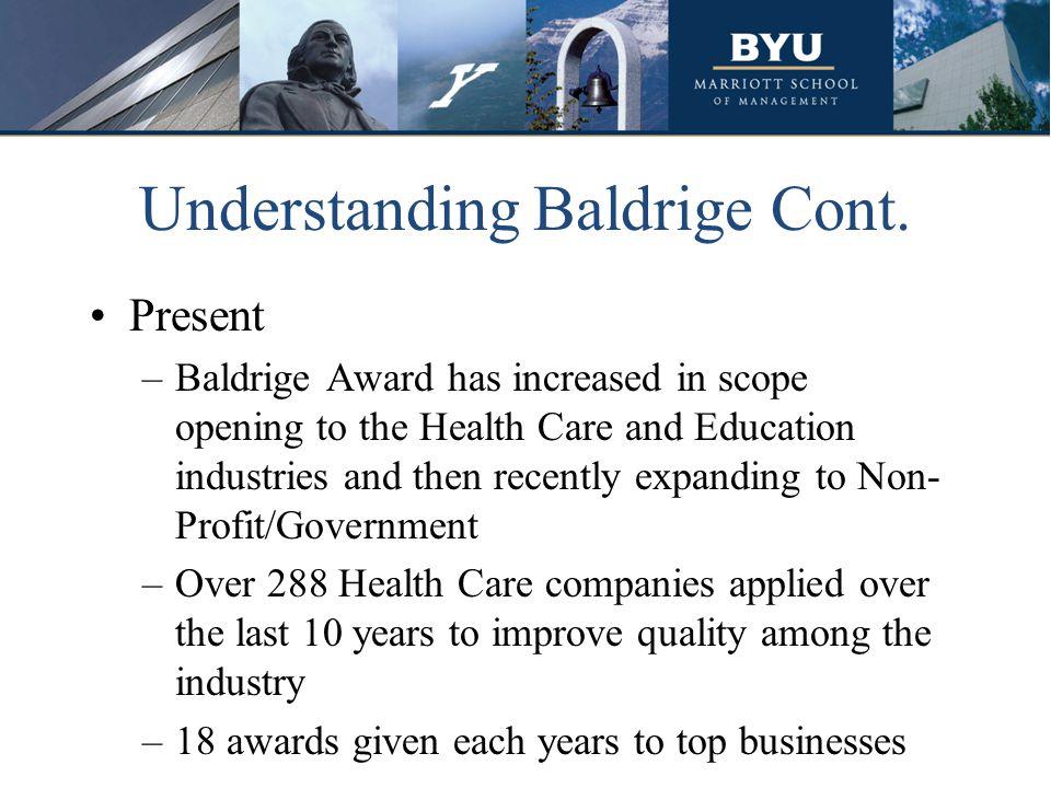 Understanding Baldrige Cont.