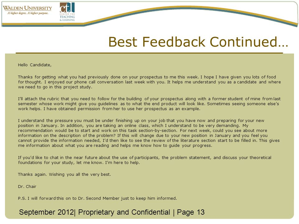 Best Feedback Continued… September 2012| Proprietary and Confidential | Page 13 Hello Candidate, Thanks for getting what you had previously done on your prospectus to me this week.