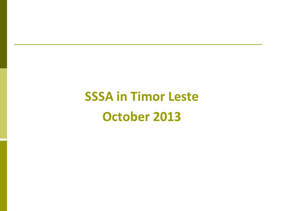 SSSA in Timor Leste October 2013