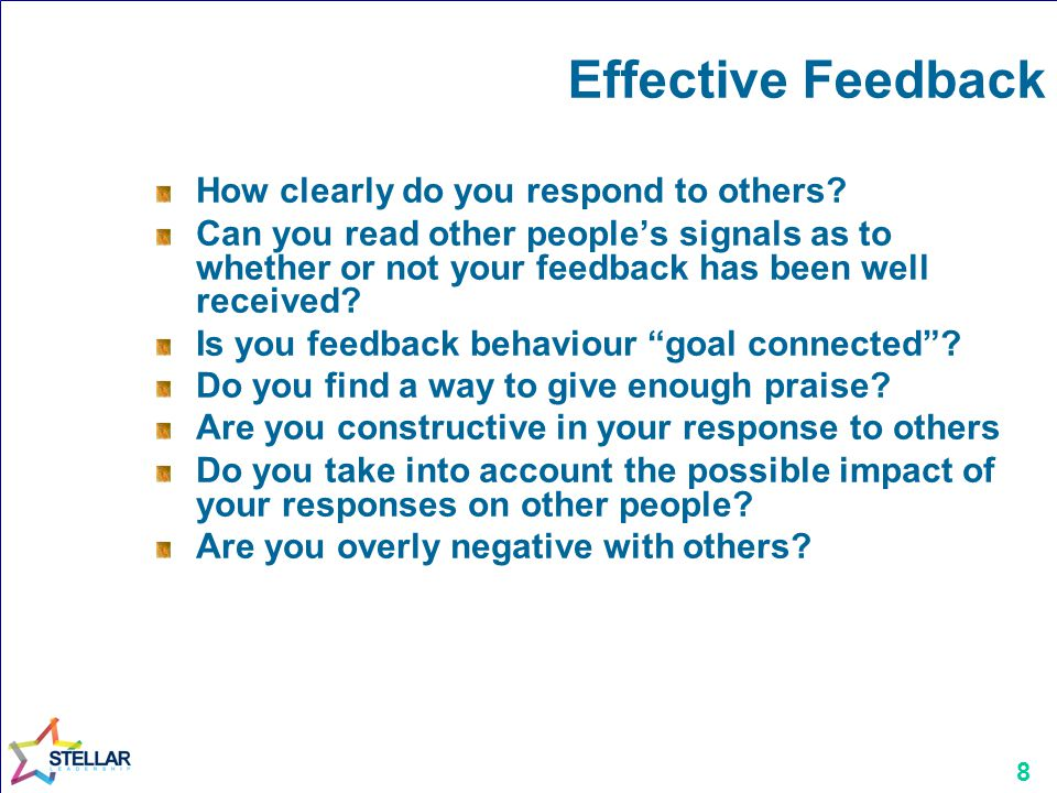 8 Effective Feedback How clearly do you respond to others.