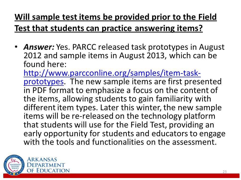 Will sample test items be provided prior to the Field Test that students can practice answering items.