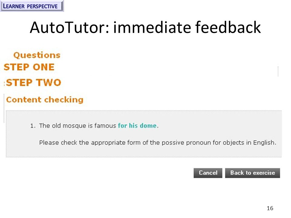 AutoTutor: immediate feedback 16
