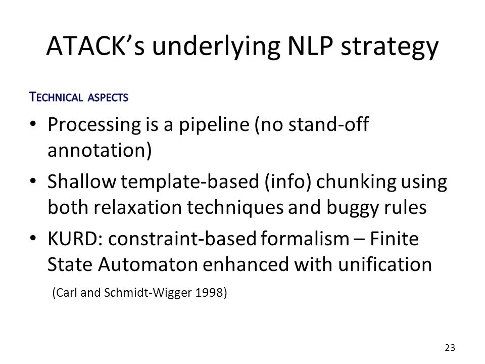 ATACKs underlying NLP strategy 23