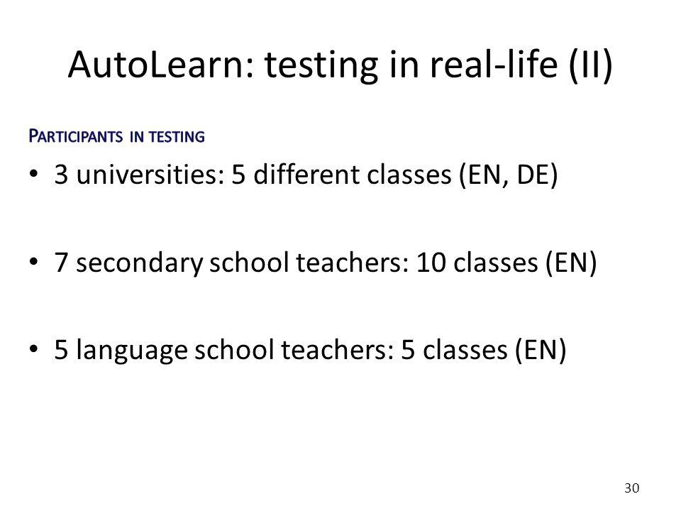 AutoLearn: testing in real-life (II) 30