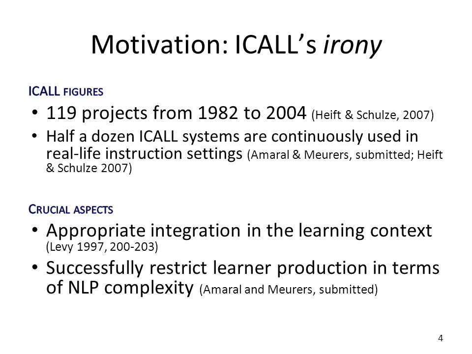 Motivation: ICALLs irony 4