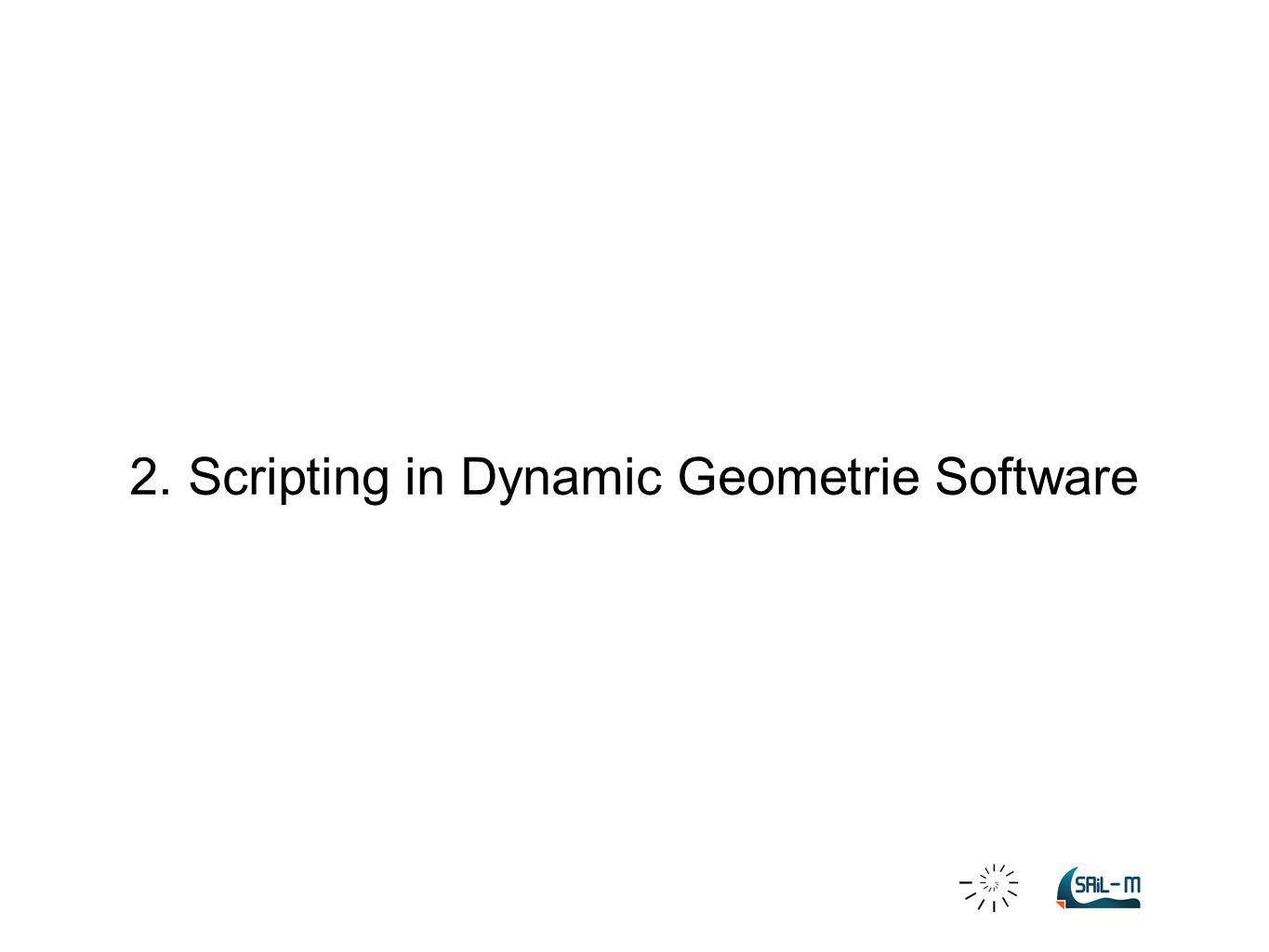 2. Scripting in Dynamic Geometrie Software