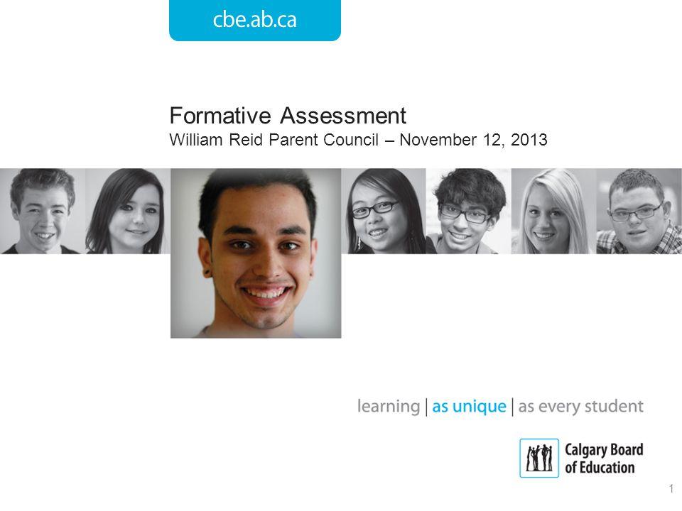 Formative Assessment William Reid Parent Council – November 12, 2013 1