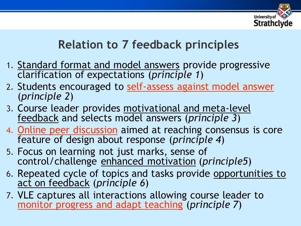 Relation to 7 feedback principles 1.