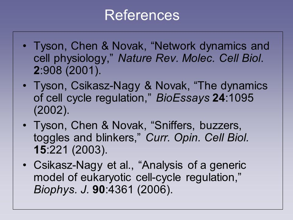 Tyson, Chen & Novak, Network dynamics and cell physiology, Nature Rev.