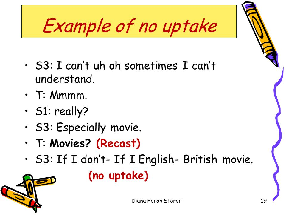 Example of no uptake S3: I cant uh oh sometimes I cant understand.