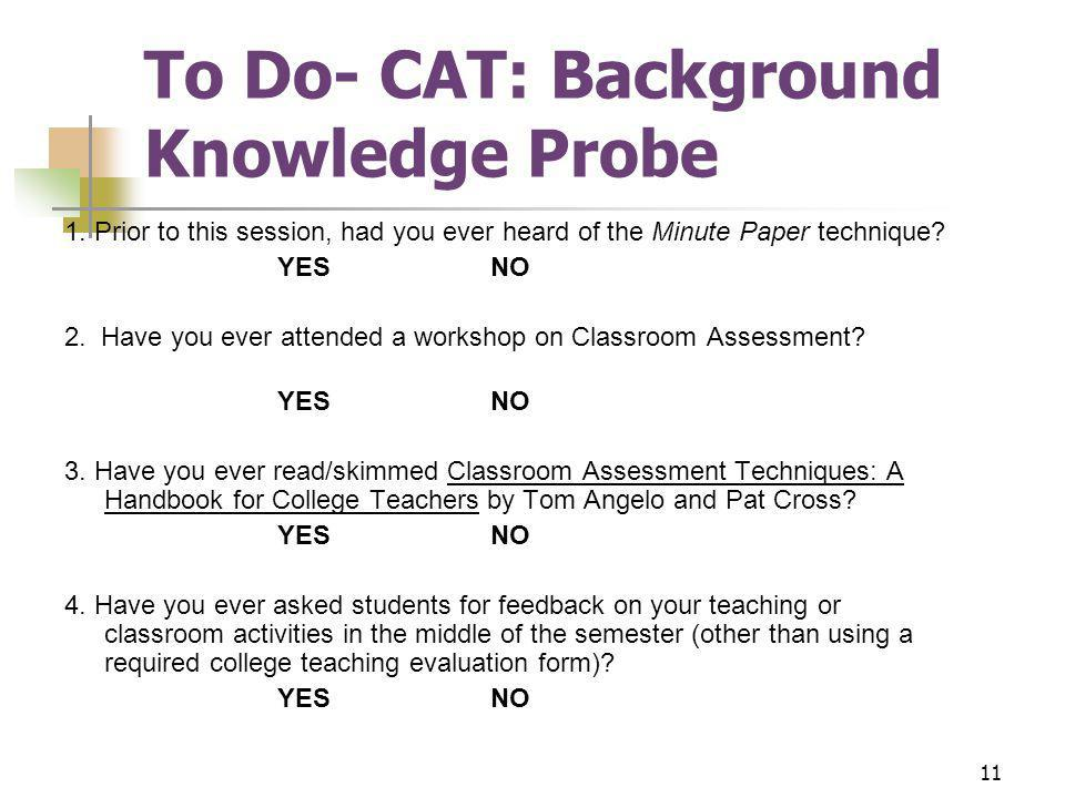 11 To Do- CAT: Background Knowledge Probe 1.