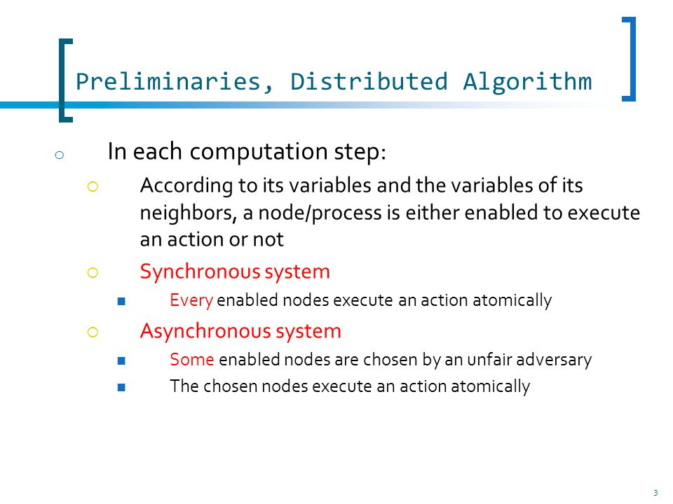 34 Fault Tolerance Starting from an arbitrary configuration ?