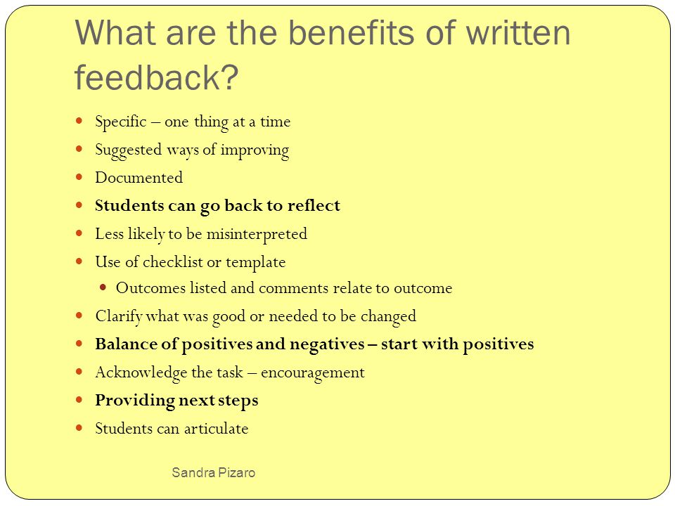 Sandra Pizaro What are the benefits of written feedback.