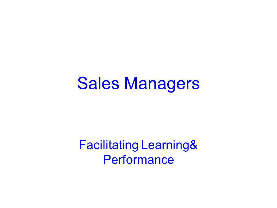 Sales Managers Facilitating Learning& Performance