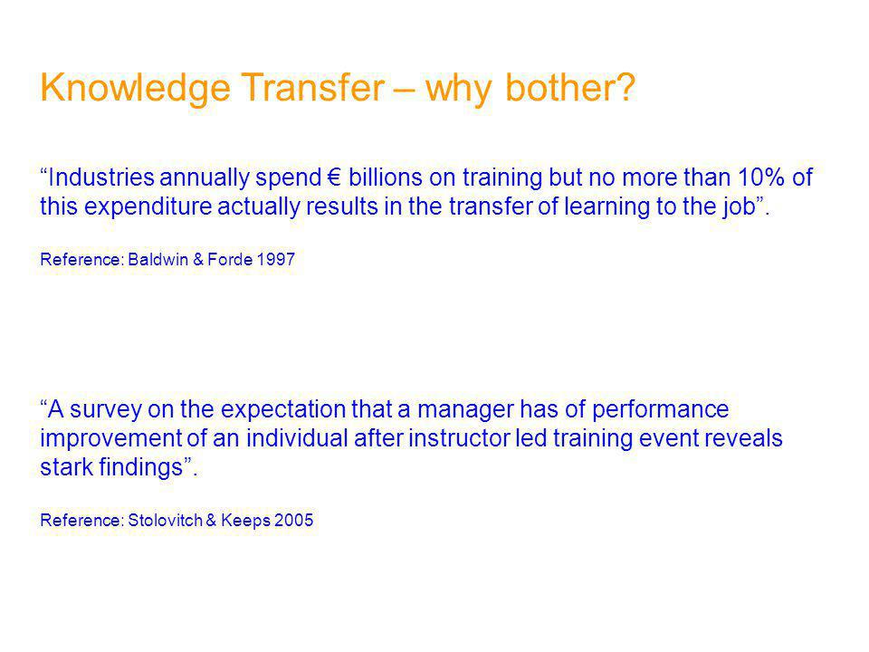 Knowledge Transfer – why bother.