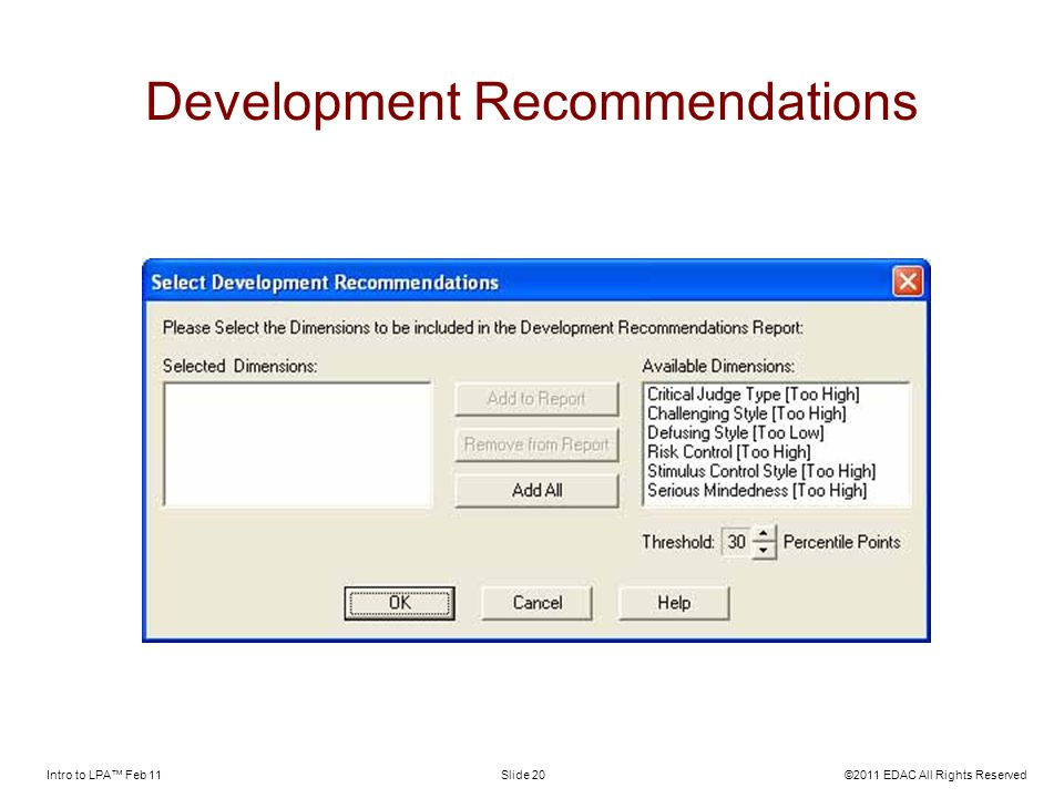 Intro to LPA Feb 11©2011 EDAC All Rights ReservedSlide 20 Development Recommendations