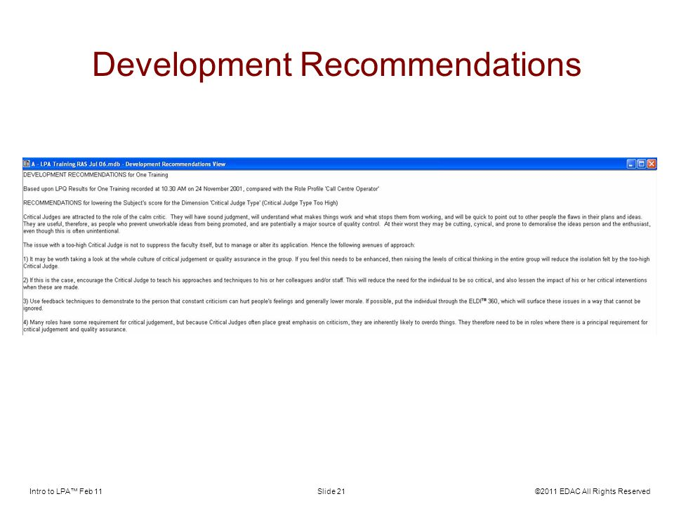 Intro to LPA Feb 11©2011 EDAC All Rights ReservedSlide 21 Development Recommendations
