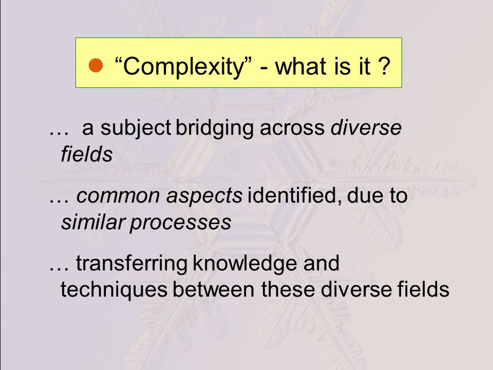 Complexity - what is it .