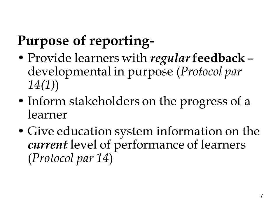 8 Learner performance can be reported in a number of ways.