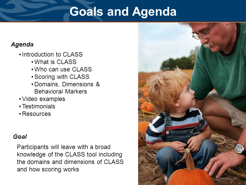 What is CLASS? Classroom Assessment and Scoring System