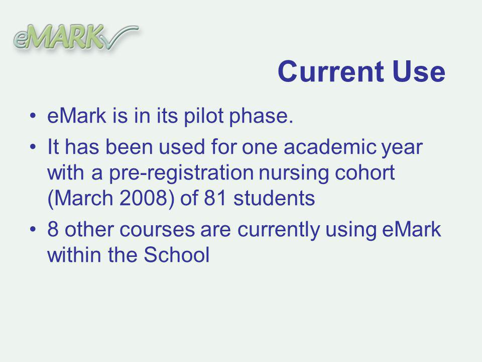 eMark is in its pilot phase.