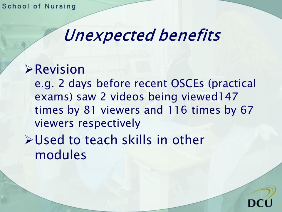 Unexpected benefits Revision e.g.