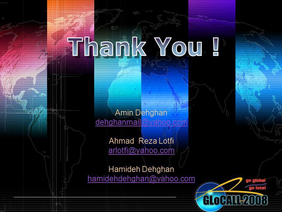 Amin Dehghan dehghanmail@yahoo.com Ahmad Reza Lotfi arlotfi@yahoo.com Hamideh Dehghan hamidehdehghan@yahoo.com