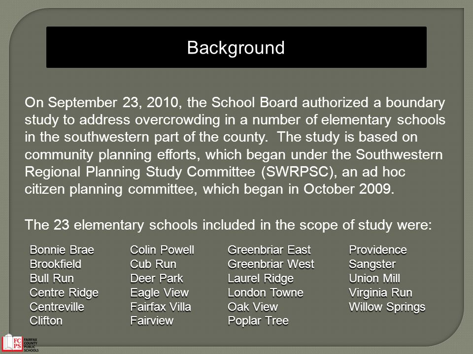 On September 23, 2010, the School Board authorized a boundary study to address overcrowding in a number of elementary schools in the southwestern part