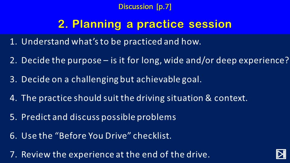 2. Planning a practice session 1.Understand whats to be practiced and how.