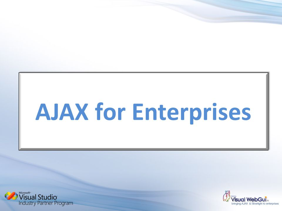 AJAX for Enterprises