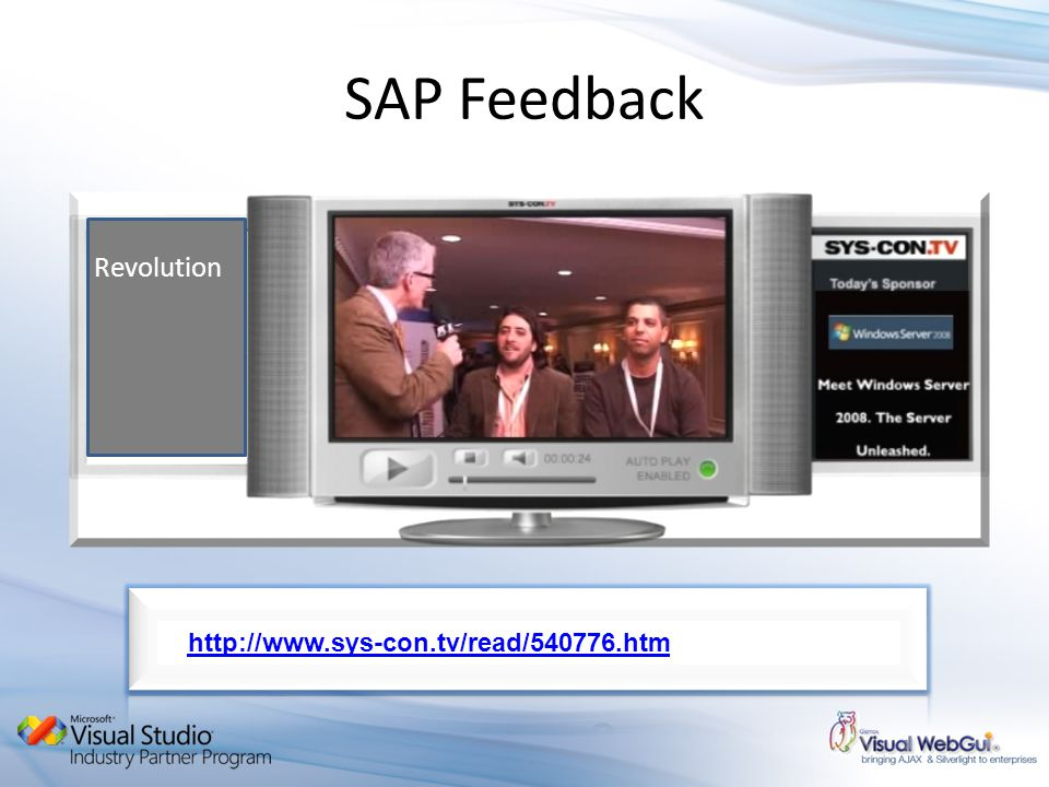 SAP Feedback http://www.sys-con.tv/read/540776.htm Revolution