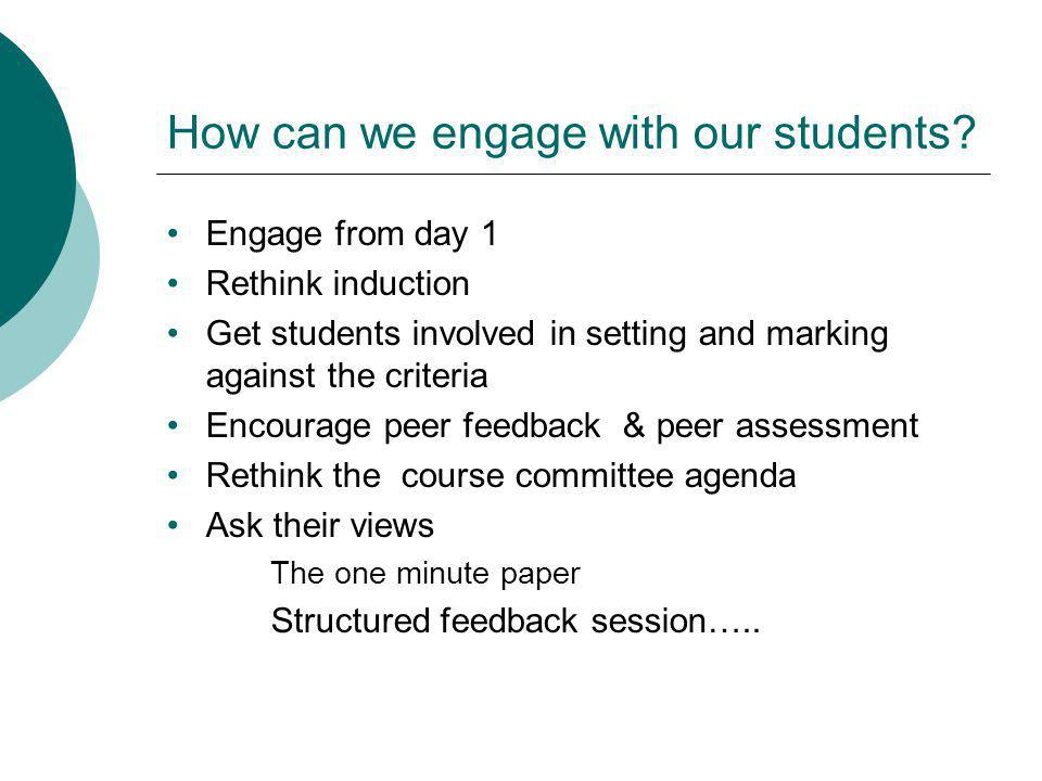 How can we engage with our students.