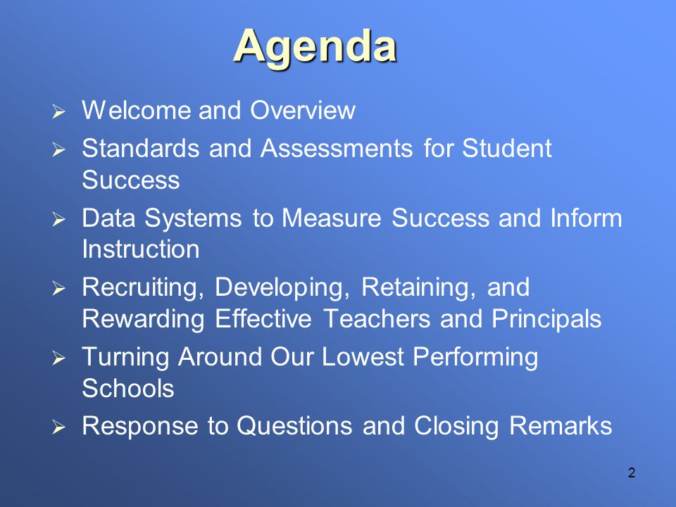 2 Welcome and Overview Standards and Assessments for Student Success Data Systems to Measure Success and Inform Instruction Recruiting, Developing, Re