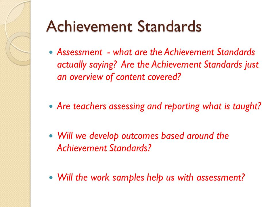 Achievement Standards Assessment - what are the Achievement Standards actually saying? Are the Achievement Standards just an overview of content cover