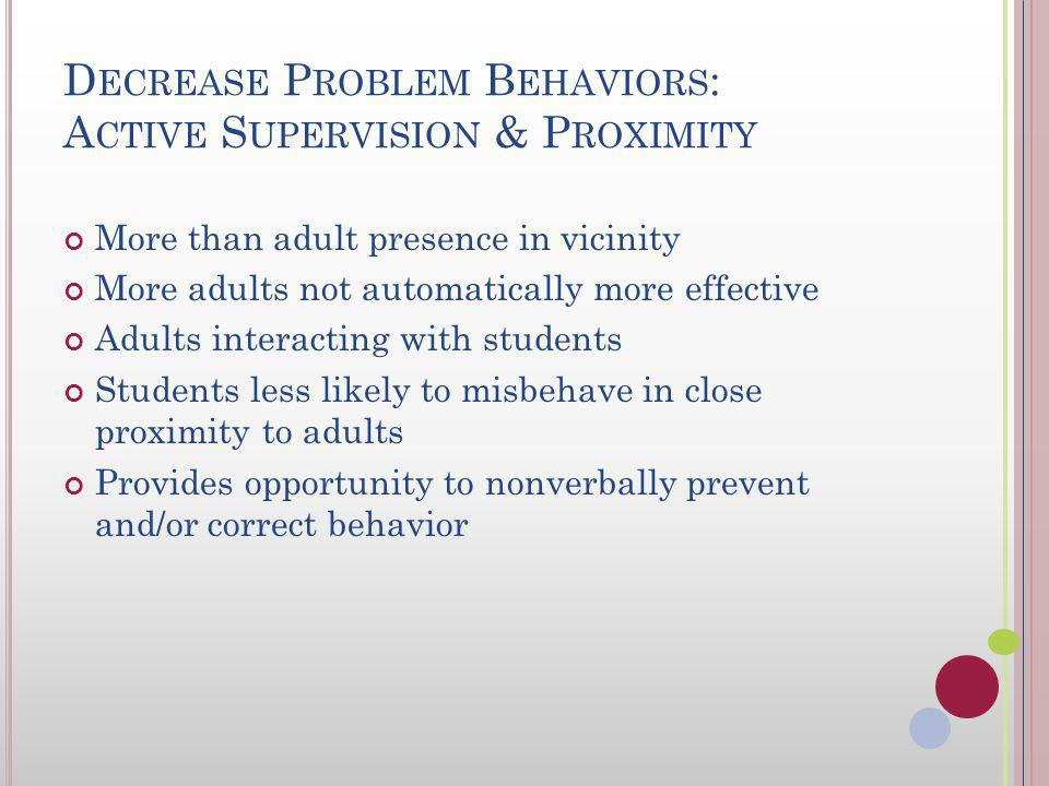 W HAT SHOULD BE YOUR FIRST STRATEGY TO ADDRESS REPETITIVE STUDENT BEHAVIOR ERRORS