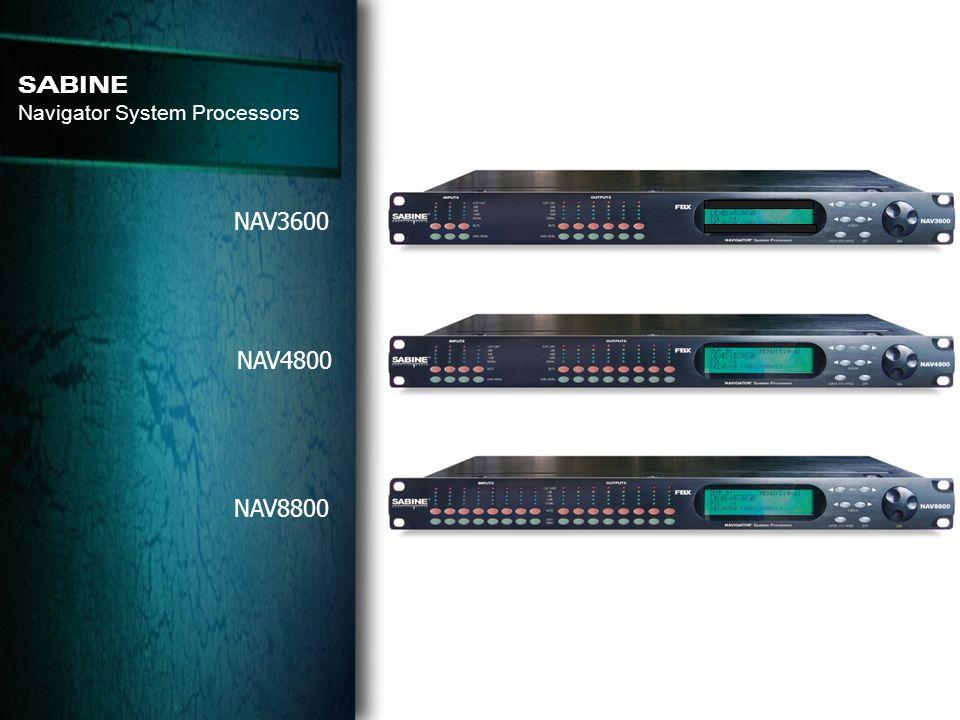 NAV3600 NAV4800 NAV8800 SABINE Navigator System Processors