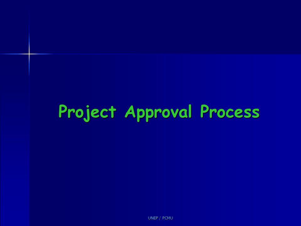 UNEP / PCMU Project Approval Process