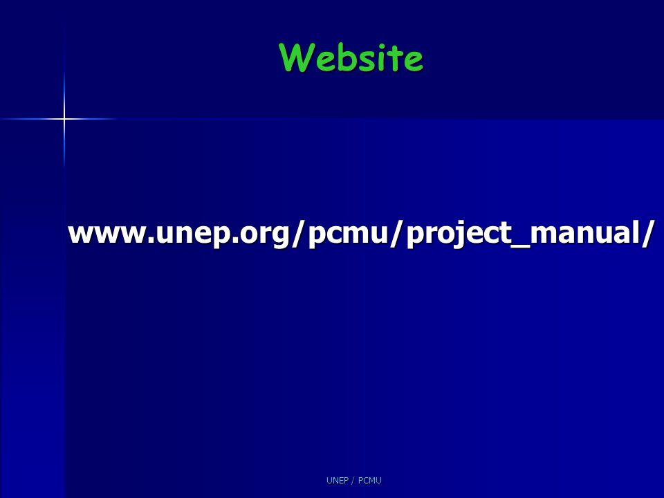 UNEP / PCMU Website www.unep.org/pcmu/project_manual/
