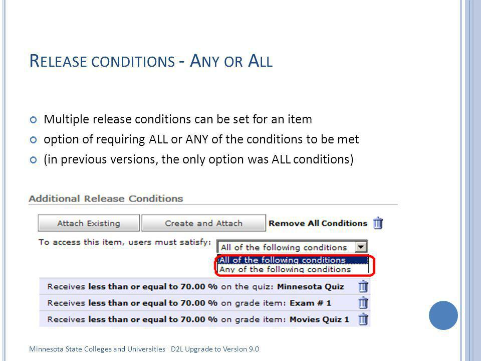 R ELEASE CONDITIONS - A NY OR A LL Multiple release conditions can be set for an item option of requiring ALL or ANY of the conditions to be met (in p
