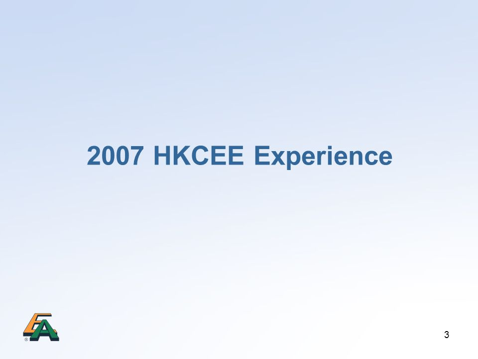 3 2007 HKCEE Experience